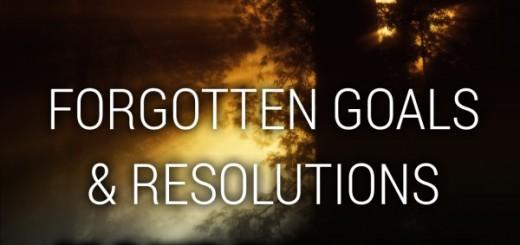 Forgotten Goals & Resolutions 30 Days Challenge